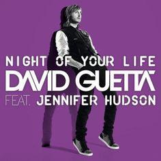 David Guetta ft. Jennifer Hudson Night Of You Life.