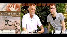 Shamanism, Psychedelics & the Brain - Dr. Michael James Winkelman