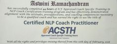 Congratulations Aswini Ramachandran - on receiving your Prestigious ICF Approved NLP Coach Practitioner certificate for Life Coaching & Executive Coaching  NLP Training from Anil Dagia - India's Most Innovative NLP Trainer  Next ICF + NLP Dual Certification Life Coach Training (India) - Pune - June :- http://www.anildagia.com/events/262