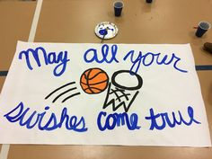 May all your swishes come true, basketball sign, cheer sign, basketball cheer sign, cute basketball sign idea,