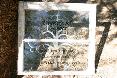 Cute old window frame with the etched tree and decal wording and new couples name and est year! https://www.facebook.com/dreams2designsbysenter