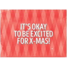 It's ok to be excited for X-mis -  Happy postcard that gives us that special Christmas feeling of joy and happiness - Merry Christmas - Happy New Year - Christmas card - Withloov