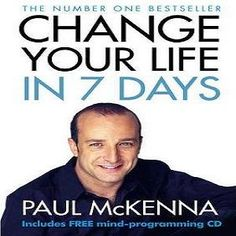 Change Your Life In Seven Days ... Think better, live better, is the simple message. The methods clearly work, and results are attainable in a week.