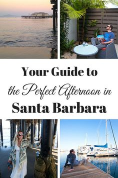 Your Guide to the Perfect Afternoon in Santa Barbara #CraftedByTheJourney