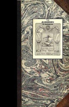 The Andersen Scrapbook 1862 Replica Ed : Jean Hersholt Collection Hans Christian