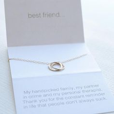 This friend necklace is a little sentimental with a funny twist. We know you and your friends have a wicked sense of humor so we made a necklace as connected as the two of you. Two interlocking circles represent the bond you share on a 17 inch chain. Choose from sterling silver, gold or rose gold. Best of all, it comes boxed up and ready to give as a gift!