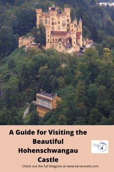 A Guide for Visiting the Beautiful Hohenschwangau Castle - KarsTravels Travel Tips For Europe, Road Trip Europe, Places To Travel, Cool Places To Visit, Asia Travel, Germany Destinations, Travel Destinations, Amazing Destinations, European Vacation