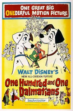 101 Dalmations...one of the great vintage Disney movies.