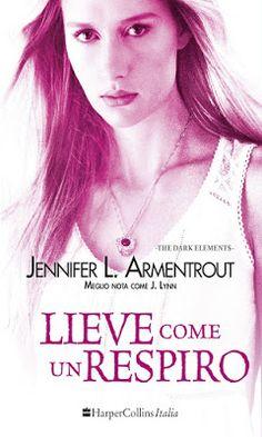 """Leggere Romanticamente e Fantasy: Recensione """"Lieve come un respiro"""" di Jennifer L. ..."""