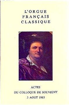 L'orgue français classique de Henri Delorme, http://www.amazon.fr/dp/2950087302/ref=cm_sw_r_pi_dp_1C2qsb18VVBK1