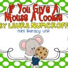 """FREE-If You Give a Mouse a Cookie - I love all of the """"If you give a..."""" books by Laura Numeroff! Repinned by www.preschoolspeechie.com"""