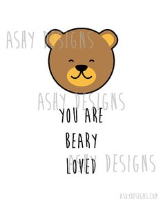 YOU ARE BEARY LOVED INCH CM) PRINT Beary = Very, so cute and cheeky! This adorable animal pun design is an inch print. It is a great wall art/picture frame idea for the home or a unique gift for someone you love. WHAT YOU RECEIVE: inch cm) print on gloss Cute Puns, Funny Puns, Bear Puns, Cute Quotes, Funny Quotes, Doodle Quotes, Pick Up Lines Funny, Animal Puns, Cute Bears