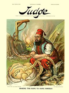 In 1903, cartoonist Emil Flohri drew a cover for Judge, an American political satire and humor magazine, which reflected this sentiment by showing the Ottoman Turk making the preparations for his own execution.