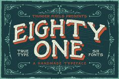 Eighty One Typeface by ThunderPixels Store on Creative Market