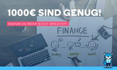 1000€ sind genug! Warum es mehr nicht braucht! Budget, Life Hacks, Map, Motivation, Business, Blog, Inspiration, Kind, Money