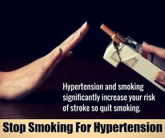 Hypertension and #smoking significantly increase your #risk of stroke so quit smoking.