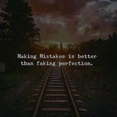 Positive Quotes : Making mistakes is better than faking perfection. Positive Quotes : Making mistakes is better than faking perfection. Wisdom Quotes, True Quotes, Bible Quotes, Great Quotes, Motivational Quotes, Poetry Quotes, Fake Love Quotes, Change Quotes, Travel Picture