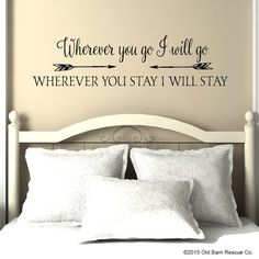 Wherever you go I will go Vinyl Wall Decal, Master Bedroom Wall Decor Lettering Sticker, Christian Wall Art, romantic quote wall decor Wall Decals For Bedroom, Vinyl Wall Decals, Bedroom Decor, Master Bedroom, Rv Decals, Bedroom Ideas, Design Bedroom, Bed Design, Wall Stickers