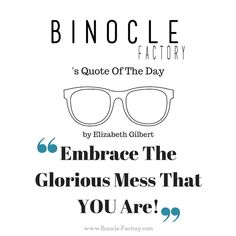 Purchase prescription glasses online with Binocle eyeglasses shop, the specialist of hipster glasses style and blue light protection glasses S Quote, Quote Of The Day, Hipster Glasses, Elizabeth Gilbert, Prescription Glasses Online, Monday Motivation, Eyeglasses, Eyewear, Glasses