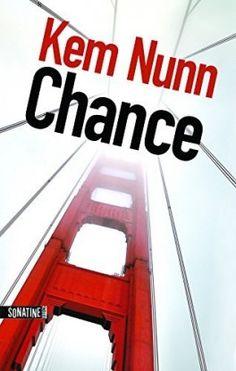Découvrez Chance de Kem Nunn sur Booknode, la communauté du livre