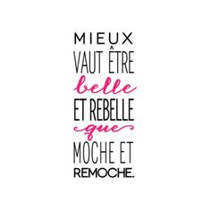 Citation - sticker mural rebelle noir et fuchsia 30 x 60 cm New Quotes, Love Quotes, Funny Quotes, Quote Citation, French Quotes, Super Quotes, Positive Attitude, Slogan, Texts