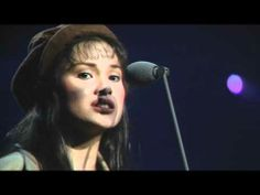 Les Miserables - On My Own with Lea Salonga as Eponine. Salonga was one of the earlier performers to fill this role, and in my view, the best.