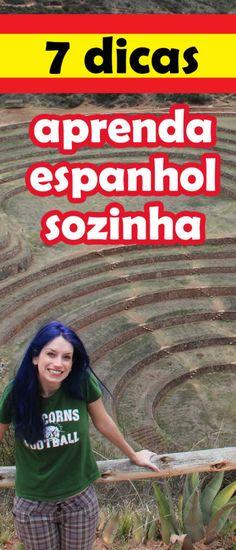 Aprenda espanhol rapidinho em casa! Veja estas 7 dicas malucas!