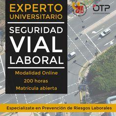 Experto universitario en #SeguridadVial Especialízate en #PRL #formación