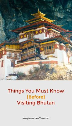 Things You Must Know Before Visiting Bhutan