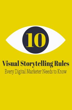 10 visual storytelling rules that you must follow in your digital marketing campaign