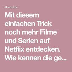 Mit diesem einfachen Trick noch mehr Filme und Serien auf Netflix entdecken. Wie kennen die geheimen Codes.