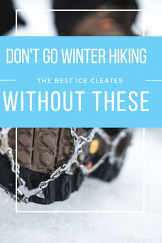 Dont retire your hiking boots for the winter. Hit the trail with some added tractions. Winter Walk, Winter Hiking, Winter Snow, Walking Gear, Road Trip Hacks, Hiking Tips, Weekend Getaways, Wisconsin, Minnesota