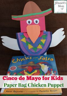 Cinco de Mayo for Kids Paper Bag Chicken Puppet - Mattie Christian Summer Crafts For Toddlers, Fun Games For Kids, Toddler Crafts, Preschool Crafts, Preschool Spanish, Elementary Spanish, Spanish Classroom, Kid Crafts, 1st Grade Crafts