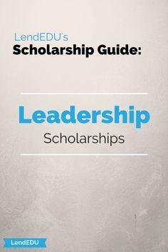 LendEDU's Scholarship Guide: Leadership