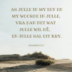 Prayer For Wife, Praying For Your Husband, True Vine, Jesus Lives, Jesus Christ, Finding God, Learning To Be, Afrikaans, Meaningful Words