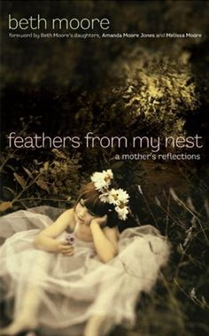 Feathers from My Nest by Beth Moore, http://www.amazon.com/dp/B004HFS2YK/ref=cm_sw_r_pi_dp_i9Vmtb152CKTJ