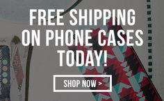 Free Shipping on Phone Cases Today!