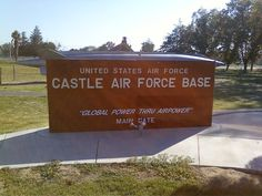Sign from, the now closed, Castle Air Force Base in Atwater, CA.jus a littl ways frm my house! Liiik mayb 5 or so minutes! Merced California, Somewhere Down The Road, Strategic Air Command, Innocence Lost, Military Careers, Air Force Bases, Life Is An Adventure, Before Us