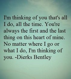 """I'm always thinking about you"" :) my heart."