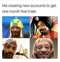 Me Creating New Accounts To Get One Month Free Trials - Funny Memes. The Funniest Memes worldwide for Birthdays, School, Cats, and Dank Memes - Meme Funny Black Memes, Super Funny Memes, Funny Relatable Memes, Stupid Funny, Funny Cute, Funny Texts, Funny Jokes, Freaking Hilarious, Funniest Memes
