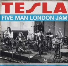 Tesla - Five Man London Jam (Live At Abbey Road Studios, + Video Abbey Road, California Love Song, Huber Heights, Rock Y Metal, Musica Online, Summer Songs, Universal Music Group, Latest Albums, London