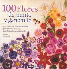 El libro 100 Flores de Punto y Ganchillo incluye una maravillosa colección de flores para tejer o hacer a crochet. Crea adornos, accesorios, y mucho más.