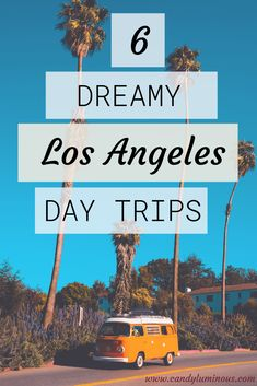 6 of the dreamiest day trips from Los Angeles to get out of the city and reconnect with nature. One Day Trip, Weekend Trips, Weekend Getaways, Trip To La, Los Angeles Day Trips, Los Angeles Travel, Weekend In Los Angeles, California Love, Los Angeles California