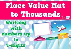Place Value Mat to Thousands