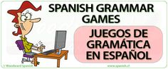 Free Spanish Grammar Games, Activities and Exercises by Woodward Spanish Subjunctive Spanish, Spanish Grammar, Ap Spanish, Spanish Teacher, Spanish Classroom, Spanish Lessons, How To Speak Spanish, Teaching Spanish, Spanish Language