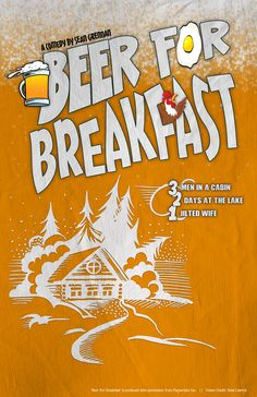 A mock poster for the stage play 'Beer For Breakfast'