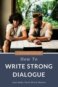 HOW TO WRITE STRONG DIALOGUE | Life Of A Storyteller