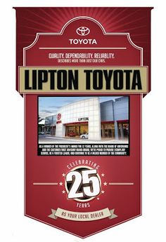 Lipton Toyota is Celebrating 25 Years As Your Local Dealer!