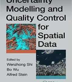 Uncertainty Modelling And Quality Control For Spatial Data PDF