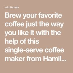 Hamilton Beach FlexBrew Single-Serve Coffee Maker with Hot Water Dispenser Coffee And Tea Makers, Coffee Maker, Hot Water Dispensers, Single Serve Coffee, Hamilton Beach, Drip Tray, Just The Way, Kohls, Cleaning Wipes